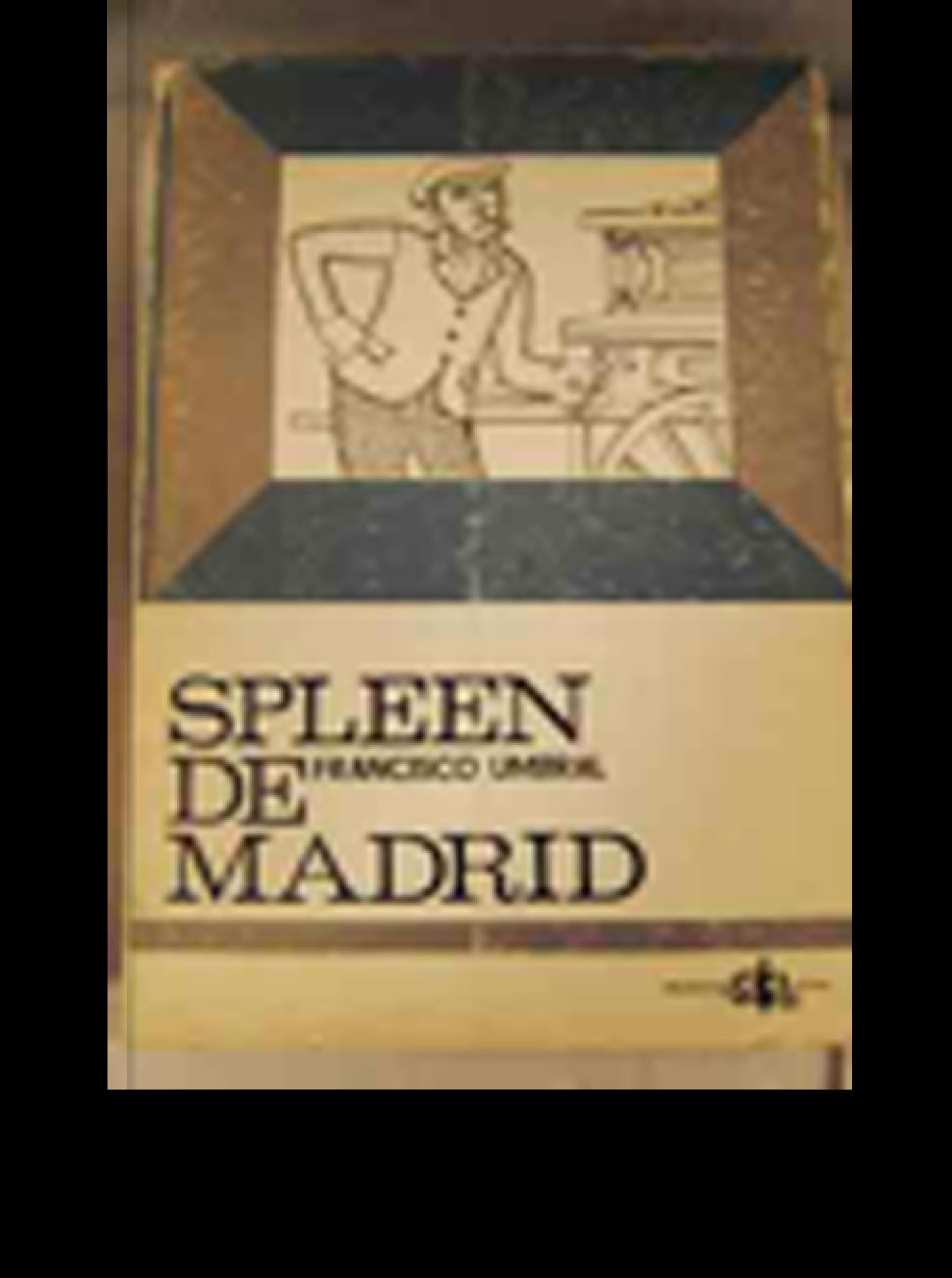SPLEEN DE MADRID