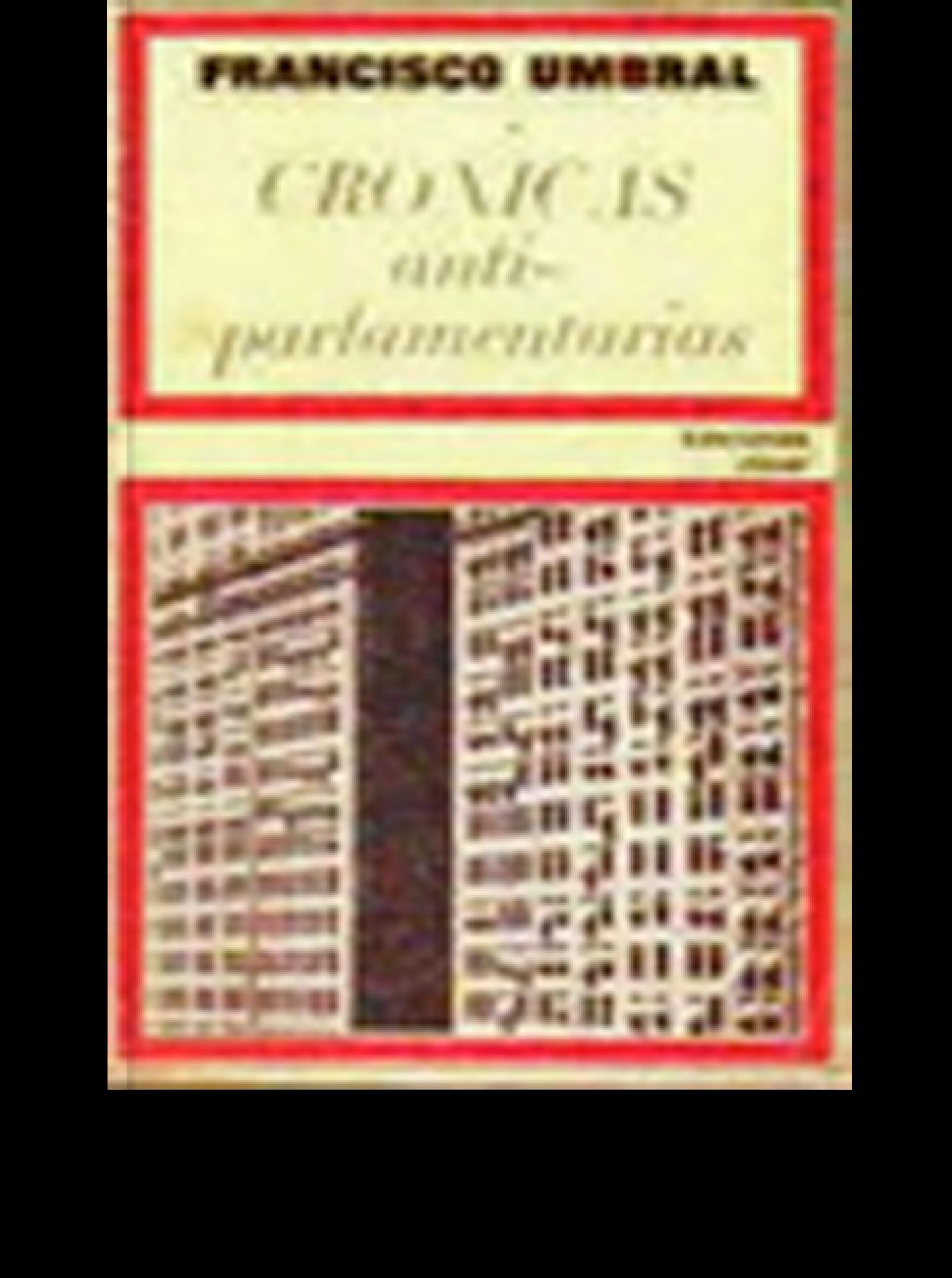 CRONICAS ANTIPARLAMENTARIAS
