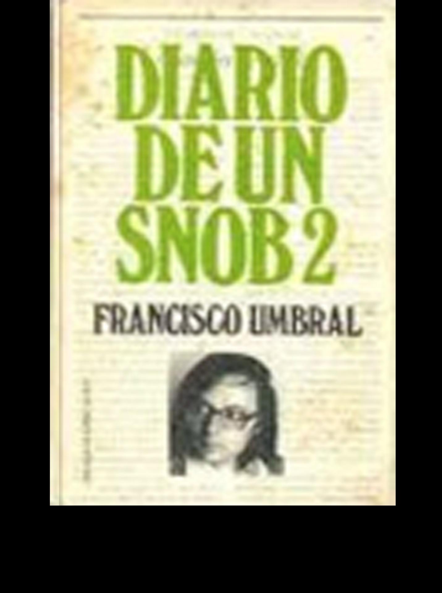 Diario de un Snob II