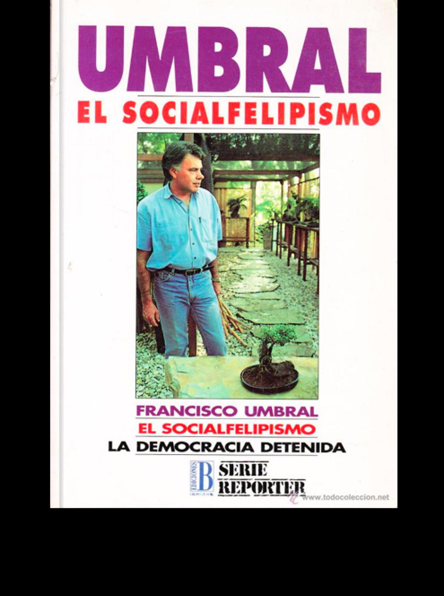 El socialfelipismo: la democracia detenida
