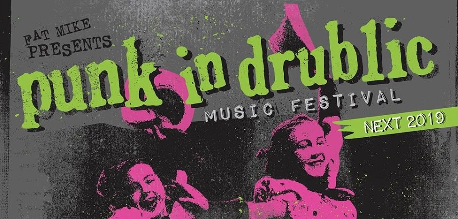 PUNK IN DRUBLIC - MUSIC FESTIVAL