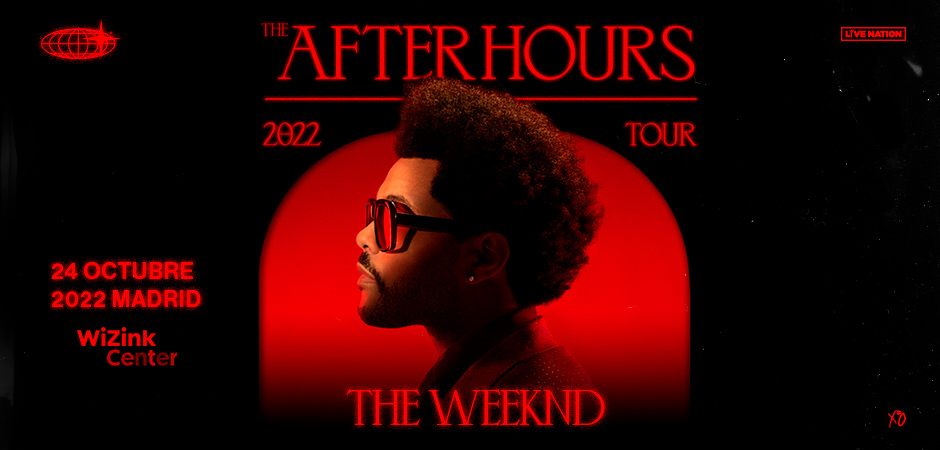 The Weeknd- The Afterhours Tour 2022