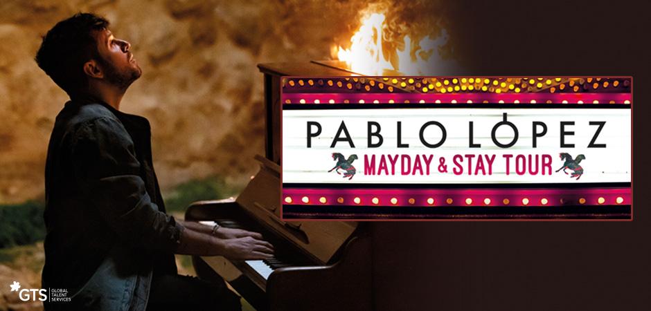 Pablo López- Mayday & Stay Tour