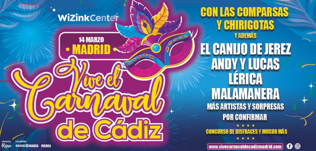 ¡Vive el Carnaval de Cádiz en el WiZink Center!